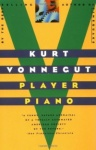 Vonnegut Player Piano