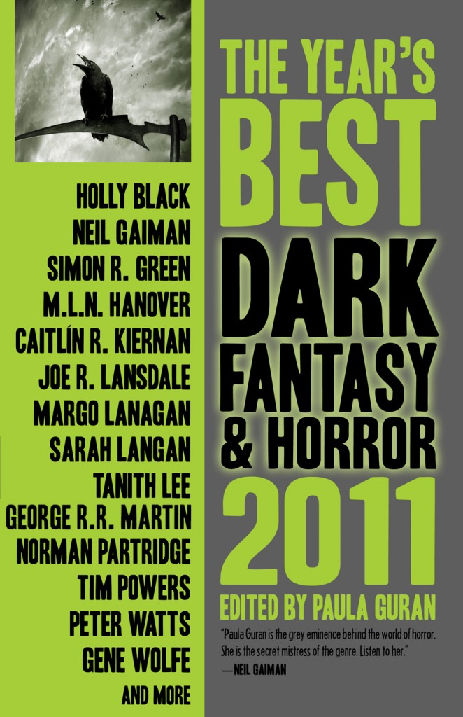 The Years Best Dark Fantasy & Horror 2011 edited by Paula Guran (2011)