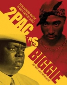 2Pac vs. Biggie